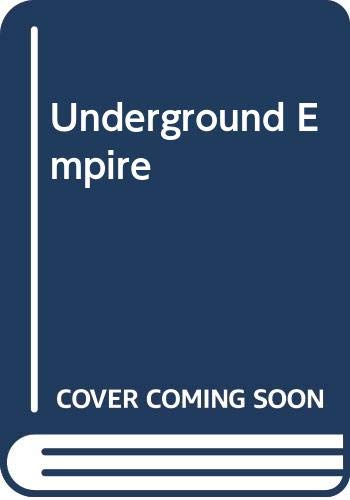 Underground Empire By James Mills