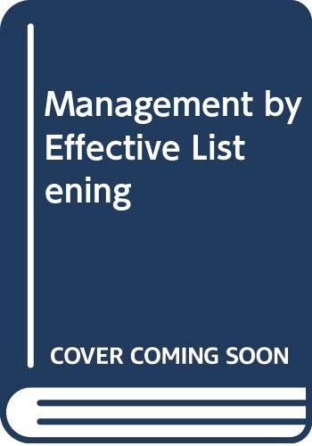 Management by Effective Listening By Kevin J. Murphy