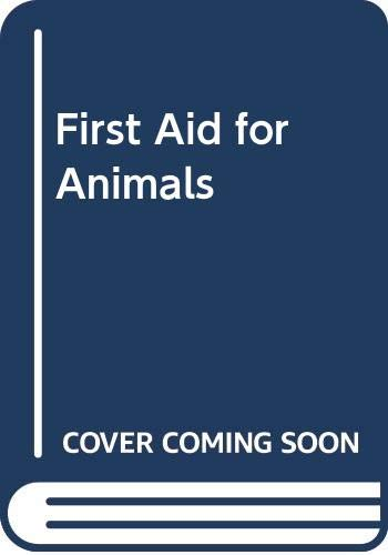 First Aid for Animals By Piero Fortunati