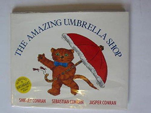 The Amazing Umbrella Shop By Shirley Conran