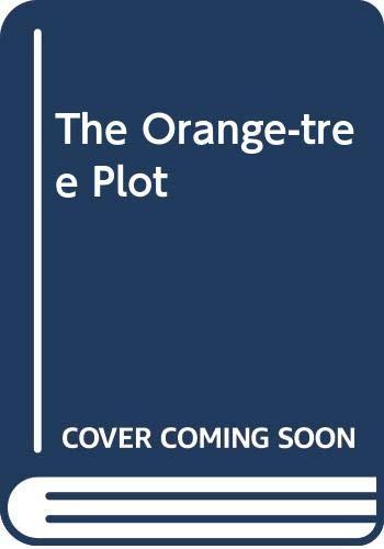 The Orange-tree Plot By Cynthia Harrod-Eagles