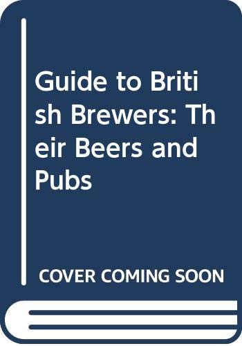 Guide to British Brewers By Peter Tombes