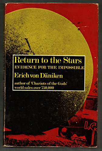 Return to the Stars By Erich von Daniken