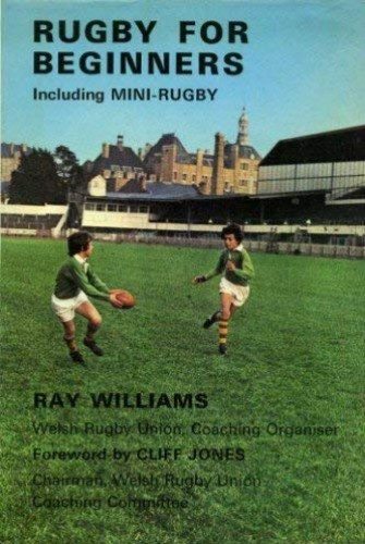 Rugby for Beginners By Ray Williams