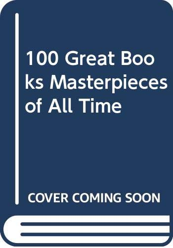 One Hundred Great Books By Edited by John Canning