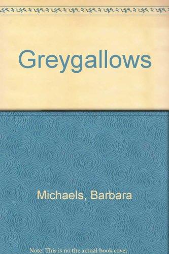 Greygallows By Barbara Michaels