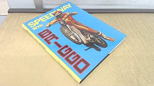 Speedway with Briggo By Barry Briggs