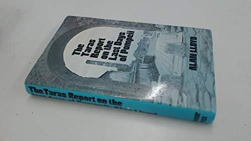 The Taras Report on the Last Days of Pompeii by Alan Lloyd