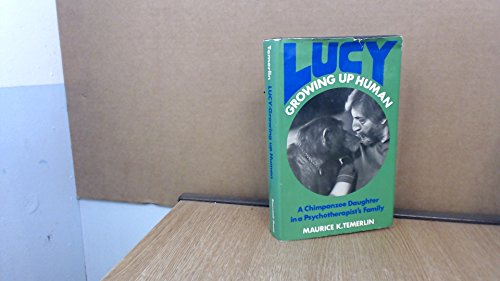 Lucy - Growing Up Human By Maurice K. Temerlin