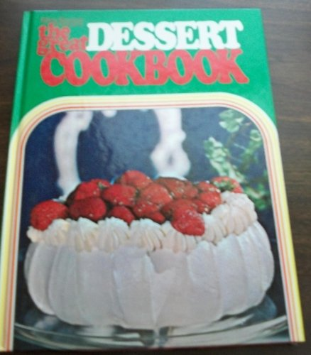 Great Dessert Cook Book by