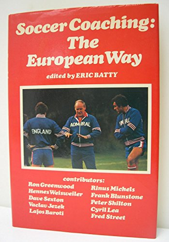 Soccer Coaching By Edited by Eric G. Batty