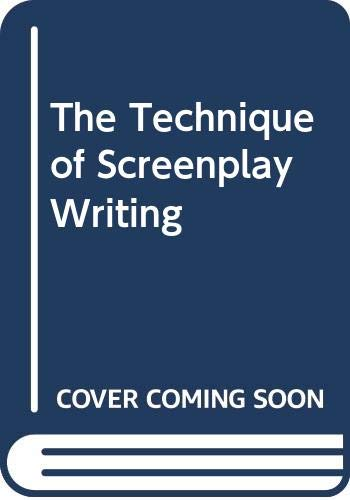 The Technique of Screenplay Writing By Eugene Vale