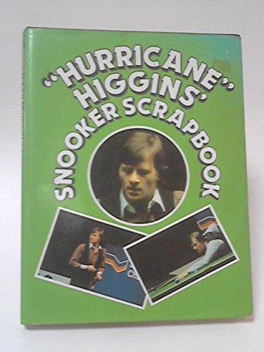 """Hurricane"" Higgins' Snooker Scrapbook By Alex Higgins"