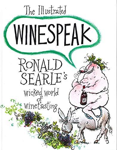 Illustrated Winespeak By Ronald Searle