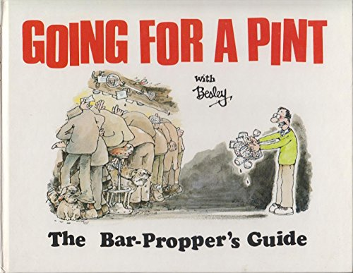 Going for a Pint By Rupert Besley