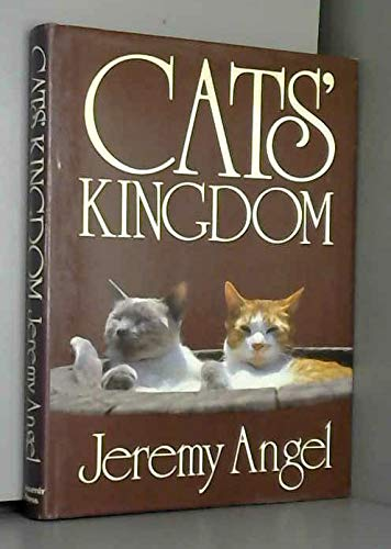 Cats' Kingdom By Jeremy Angel