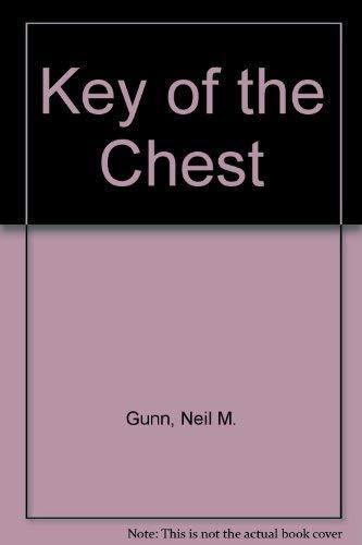 Key of the Chest By Neil M. Gunn