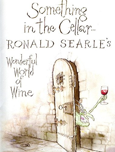 Something in the Cellar By Ronald Searle