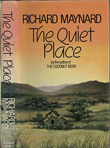 The Quiet Place by Richard Maynard