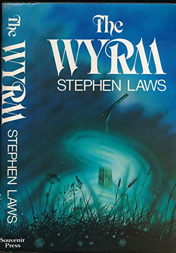 The Wyrm By Stephen Laws
