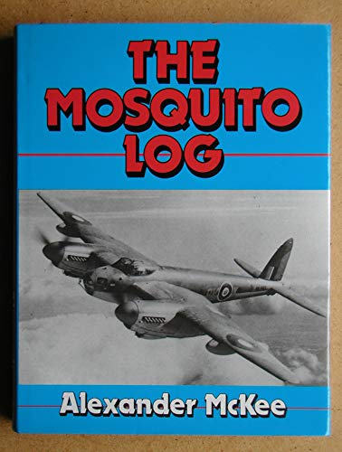 The Mosquito Log By Alexander McKee