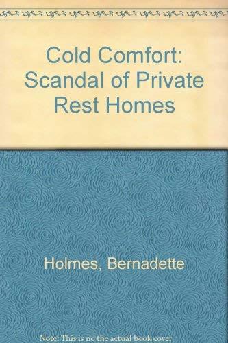 Cold Comfort By Bernadette Holmes