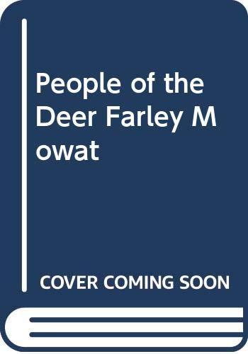 People of the Deer Farley Mowat By Unnamed