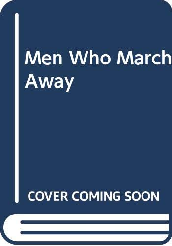 Men Who March Away By Frances Paige