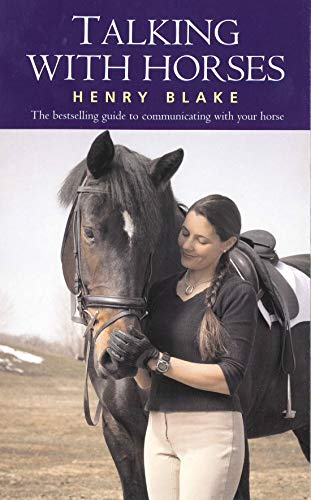 Talking with Horses By Henry Blake