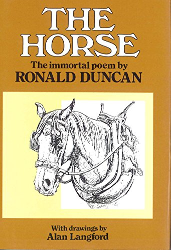 The Horse By Ronald Duncan