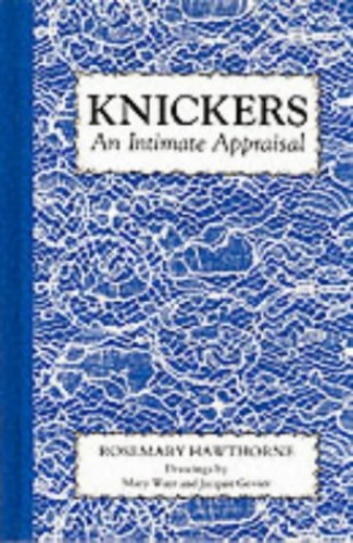 Knickers! By Jacquie Govier
