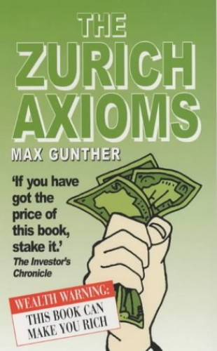 Zurich Axioms By Max Gunther