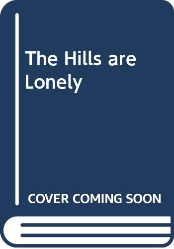 The Hills are Lonely By Joyce Stranger