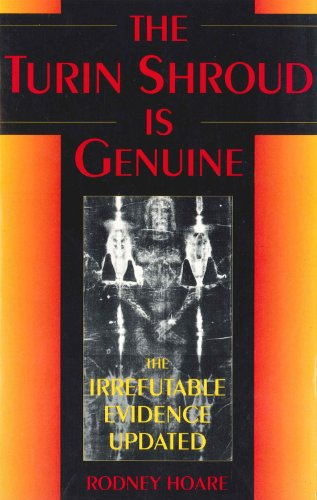 Turin Shroud is Genuine By Rodney Hoare