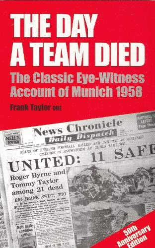 Day a Team Died By Frank Taylor