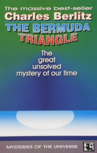 The Bermuda Triangle (Mysteries of the Universe Series) By Charles Berlitz