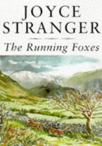 Running Foxes By Joyce Stranger