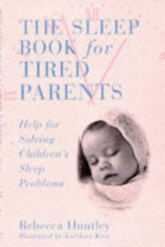 Sleep Book for Tired Parents By Kathleen Kerr