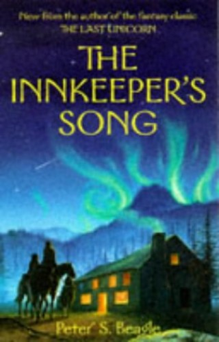 Innkeeper's Song By Peter S. Beagle