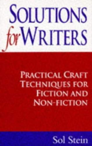 Solutions for Writers By Sol Stein