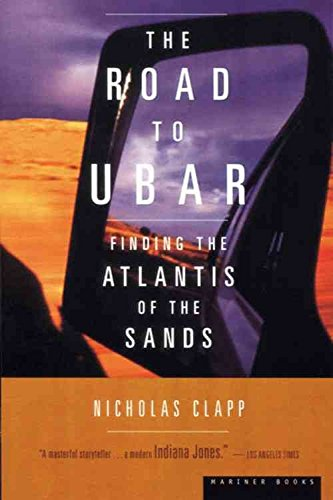 The Road to Ubar Timelife Only By Nicholas Clapp