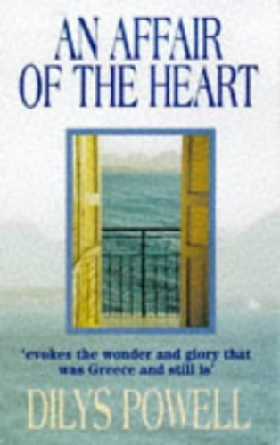 An Affair of the Heart By Dilys Powell