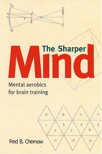 Sharper Mind By Fred B. Chernow