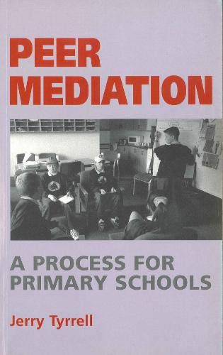 Peer Mediation By Jerry Tyrrell