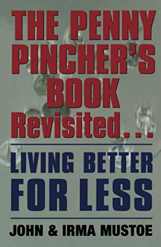 Penny Pincher's Book Revisited By Irma Mustoe