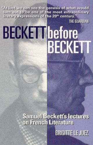 Beckett Before Beckett par Ros Schwartz