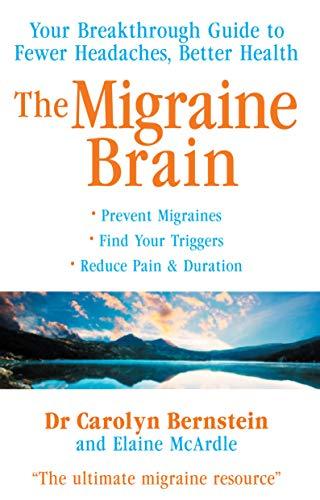 The Migraine Brain By Elaine McArdle