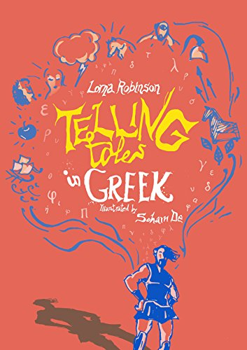 Telling Tales in Greek By Lorna Robinson