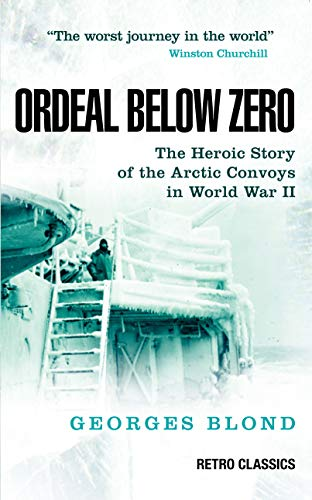 Ordeal Below Zero By Georges Blond