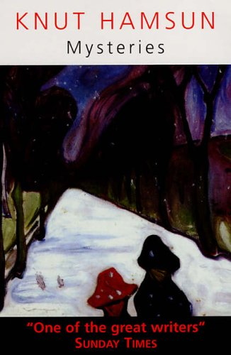 Mysteries Mysteries By Knut Hamsun